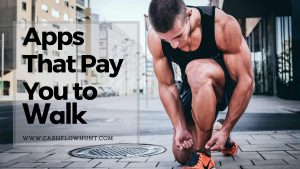 Apps That Pay You to Walk